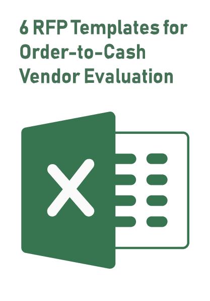 6 RFP Templates for Order-to-Cash Vendor Evaluation