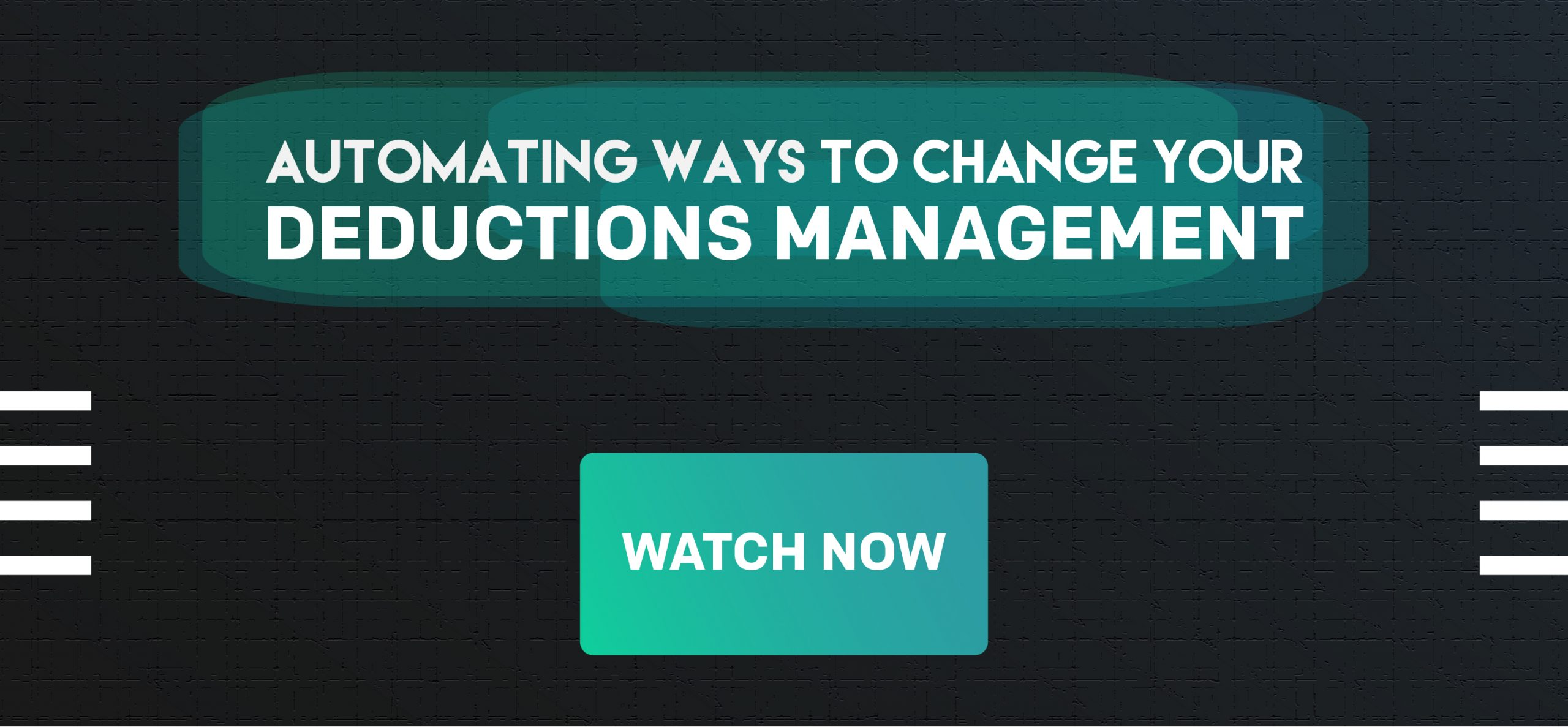 Evolution of Deductions Management CTA