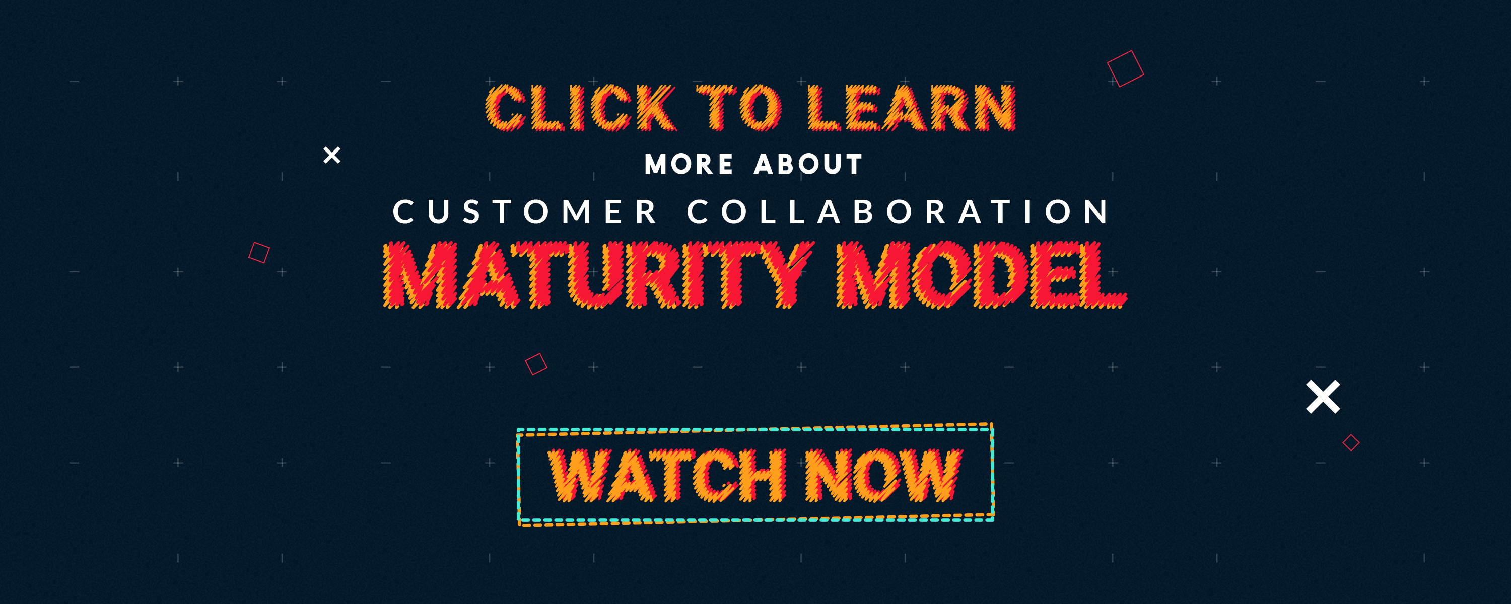 Customer Collaboration Maturity Model CTA
