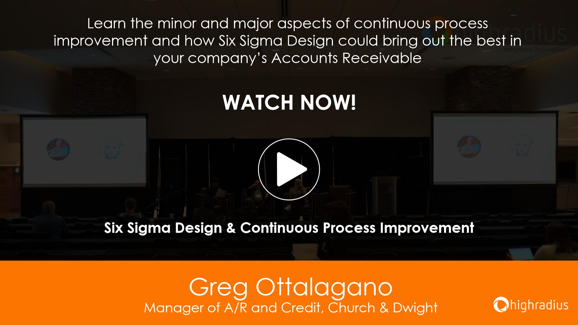 Six Sigma Design & Continuous Process Improvement